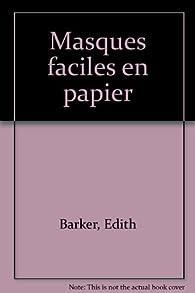 Masques faciles en papier par Edith Barker
