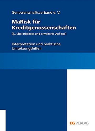 MaRisk für Kreditgenossenschaften: Interpretation und praktische Umsetzungshilfen