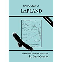 Finding Birds in Lapland: The Book