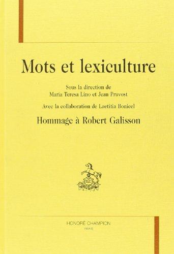 Mots et lexiculture : hommages  Robert Galisson