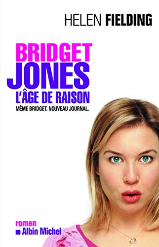 Bridget Jones : l'âge de raison par Helen Fielding