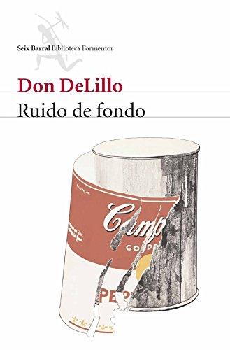 Ruido de fondo por Don DeLillo
