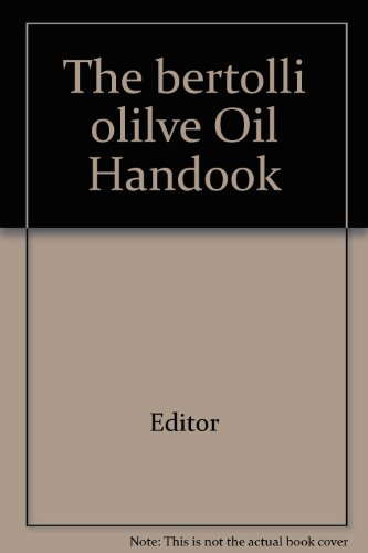 the-bertolli-olilve-oil-handook
