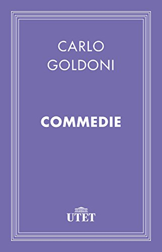 Commedie (Italian Edition) por Carlo Goldoni