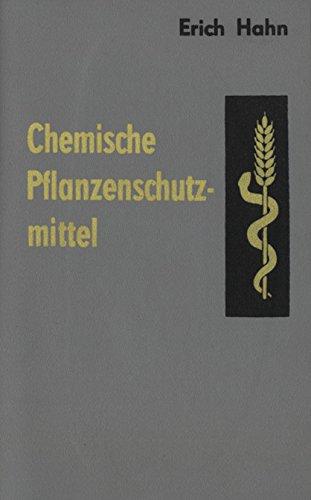 Chemische Pflanzenschutzmittel.