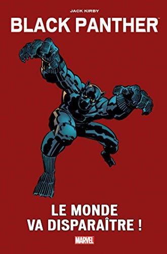 Black panther (1) : Le monde va disparaître !