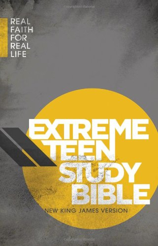 NKJV, Extreme Teen Study Bible, Hardcover: Real Faith for Real Life (Bible Nkjv)