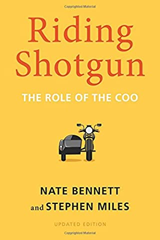 Riding Shotgun: The Role of the COO, Updated Edition (Hunting Shotgun)