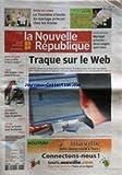 NOUVELLE REPUBLIQUE (LA) [No 20221] du 28/04/2011 - TRAQUE SUR LE WEB / AFFAIRE DUPONT DE LIGONNES - LOCHES / COUP DE FOUDRE POUR LE SEQUOIA - A QUI PROFITE LE BEAU TEMPS - LA TOURAINE S'INVITE AU MARIAGE PRINCIER CHEZ LES FOSTER