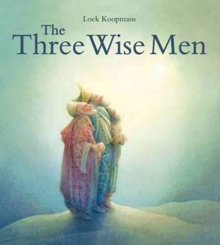 The Three Wise Men: A Christmas Story por Loek Koopmans