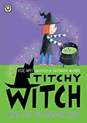 Titchy Witch And The Get-Better Spell