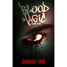 Blood Magic: A Short Horror Story