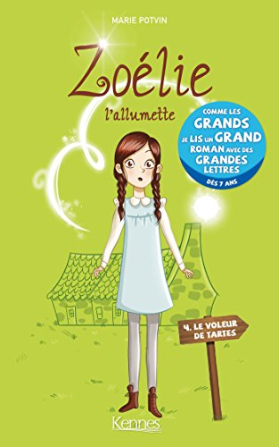 Zolie, L'allumette T04: Le voleur de tartes