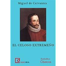 El celoso extremeño (CD) (audiolibro)