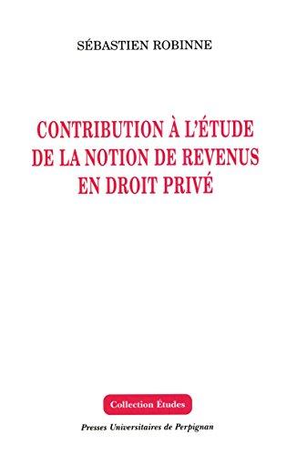 contribution--l-39-tude-de-la-notion-de-revenus-en-droit-priv