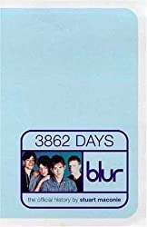 Blur: 3862 Days: The Official History by MacOnie, Stuart (1999) Paperback