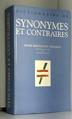 Dictionnaire de synonymes et contraires