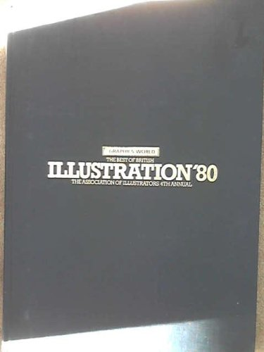 The Best of British Illustrations '80, The Association of Illustrators 4th Annual
