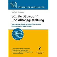 Formulierungshilfen: Soziale Betreuung und Alltagsgestaltung