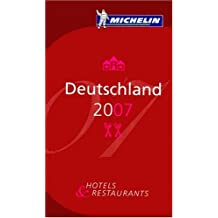 Deutschland 2007: Hotels und Restaurants (Michelin Red Guide Deutschland (Germany): Hotels & Restaurants (Ger)