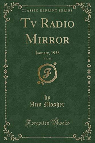 Preisvergleich Produktbild Tv Radio Mirror,  Vol. 49: January,  1958 (Classic Reprint)