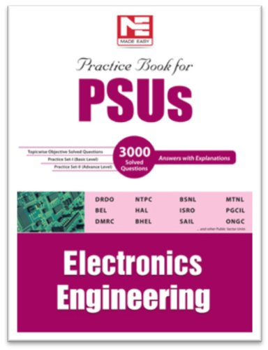 PSUs: Practice Book - Electronics Engineering: Practice Book For Electronics Engineering