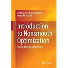Introduction to Nonsmooth Optimization: Theory, Practice and Software