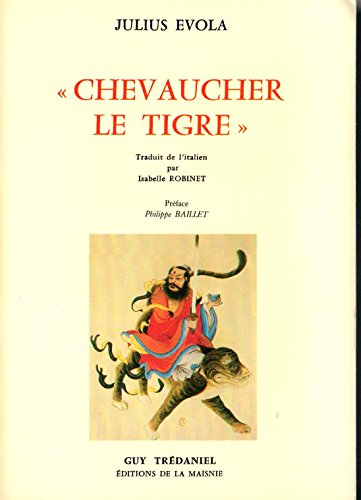 Chevaucher le tigre