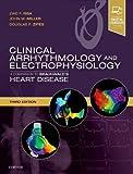 Clinical Arrhythmology and Electrophysiology: A Companion to Braunwald's Heart Disease, 3e