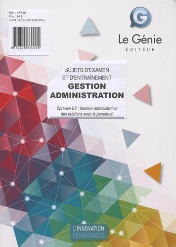 Gestion administration Epreuve 2 : Gestion administrative des relations avec le personnel : Sujets d'examen et d'entraînement