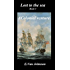 Lost to the sea.: Book 3. A Colonial Venture.
