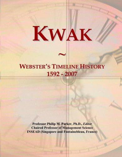 kwak-websters-timeline-history-1592-2007