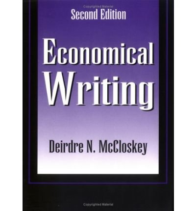 (Economical Writing) By Deirdre N McCloskey (Author) Hardcover on (Jan , 2000)