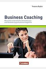 Managementkompetenz: Business Coaching: Menschen in beruflichen Entwicklungs- und Veränderungssituationen begleiten Taschenbuch
