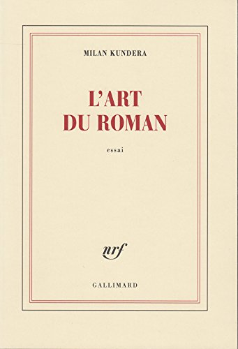 L'art du roman par Milan Kundera