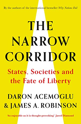 The Narrow Corridor: States, Societies, and the Fate of Liberty (English Edition)