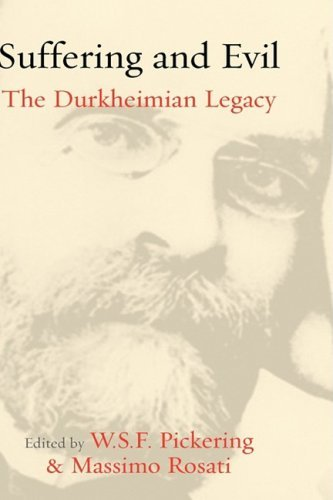 Suffering and Evil: The Durkheimian Legacy (2008-09-01)