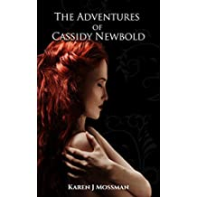 The Adventures of Cassidy Newbold (Just Stories Book 1)