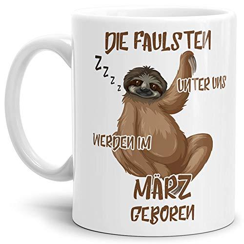 Tassendruck Geburtstags-Tasse Die Faulsten Unter Uns Werden im März Geboren Weiss – Faultier/Mug / Cup/Becher / Lustig/Witzig / Geschenk-Idee/Fun
