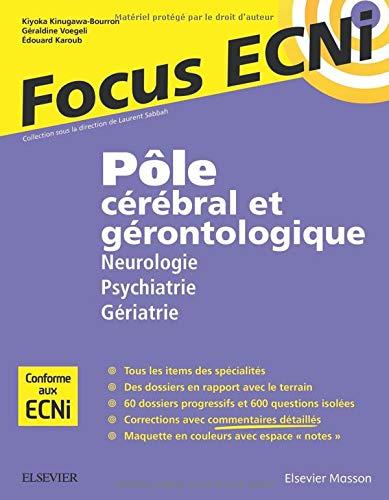 Pôle cérébral et gérontologique : Neurologie/Psychiatrie/Gériatrie: Apprendre et raisonner pour les ECNi
