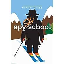 Spy Ski School (Spy School) (English Edition)
