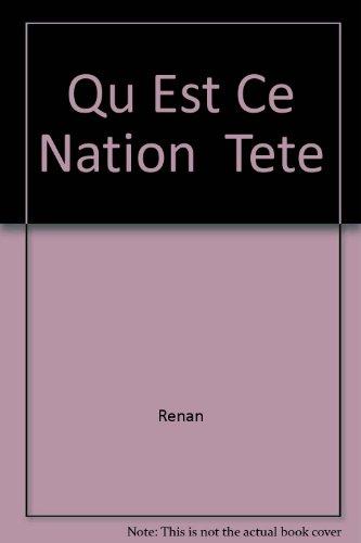 Qu'est-ce qu'une nation? et autres écrits politiques par Ernest Renan