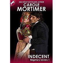 Indecent (Regency Lovers 1) (English Edition)