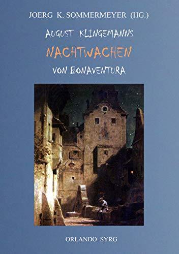 August Klingemanns Nachtwachen von Bonaventura (Orlando Syrg Taschenbuch: ORSYTA)