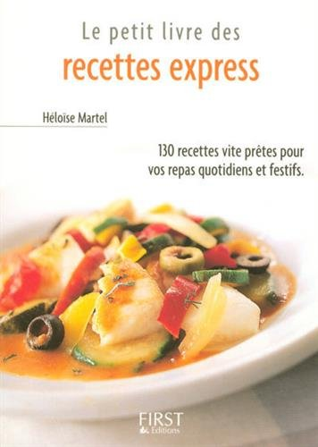 Le Petit Livre des recettes Express par Héloise Martel