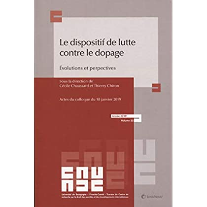 Le dispositif de lutte contre le dopage: Evolutions et perspectives - Actes du colloque du 18 Janvier 2019