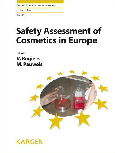Safety Assessment of Cosmetics in Europe (Current Problems in Dermatology) 1st Edition by Rogiers, V., Pauwels, M. (2008) Hardcover