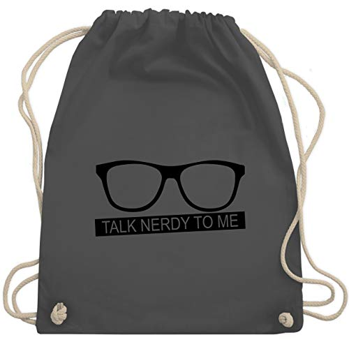 Nerds & Geeks - Talk Nerdy to me - schwarz - Unisize - Dunkelgrau - WM110 - Turnbeutel & Gym Bag