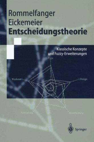 Buchcover: Entscheidungstheorie: Klassische Konzepte Und Fuzzy-Erweiterungen (Springer-Lehrbuch)