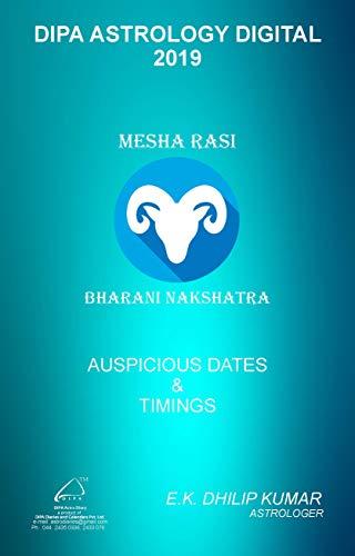 Bharani Nakshatra - Mesha Rasi: 2019 Auspicious Dates and Timings by